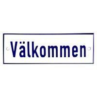 Emaljskylt Välkommen vit - blå 15 x 5 cm modell 1