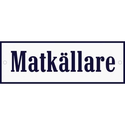 Emaljskylt Matkällare vit - blå 15 x 5 cm modell 3