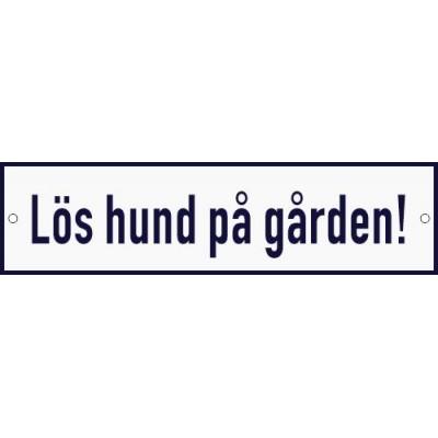 Emaljskylt Lös hund på gården! vit - blå 20 x 5 cm modell 1