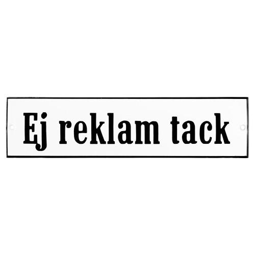 Emaljskylt Ej reklam tack vit - svart 20 x 5 cm modell 4