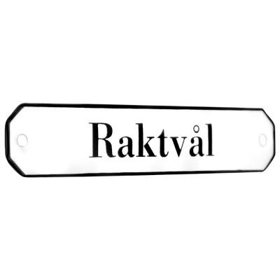 Emaljskylt Raktvål vit - svart 10 x 2 cm modell 30