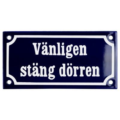 Emaljskylt Vänligen stäng dörren blå - vit 15 x 7,5 cm modell 11