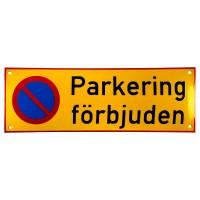 Emaljskylt Parkering förbjuden gul - svart 36 x 12 cm modell 31