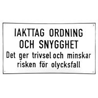 Emaljskylt IAKTAG ORDNING OCH SNYGGHET vit - svart 36 x 20 cm modell 20